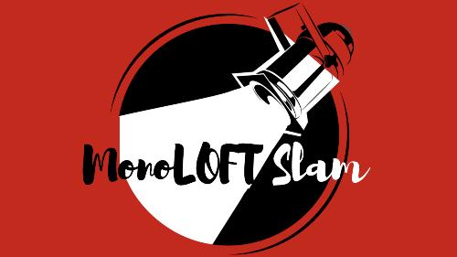 monoLoft Slam at Loft Ensembel in NoHo Arts District