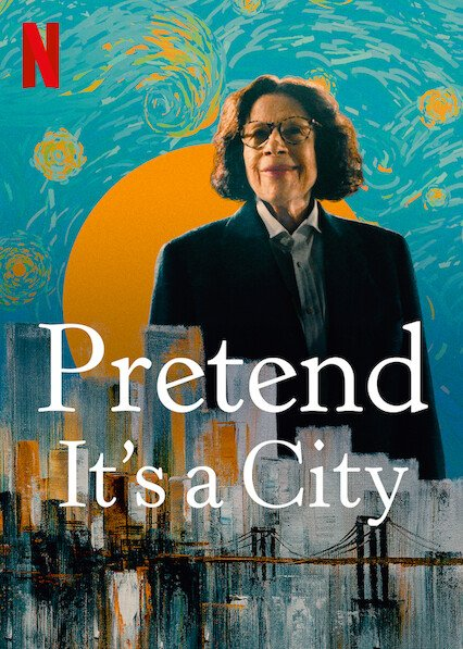 Pretend It's a City - Netflix
