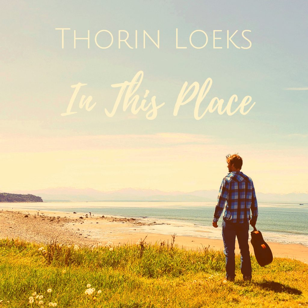 "Thorin Loeks' ""In This Place"" music review"