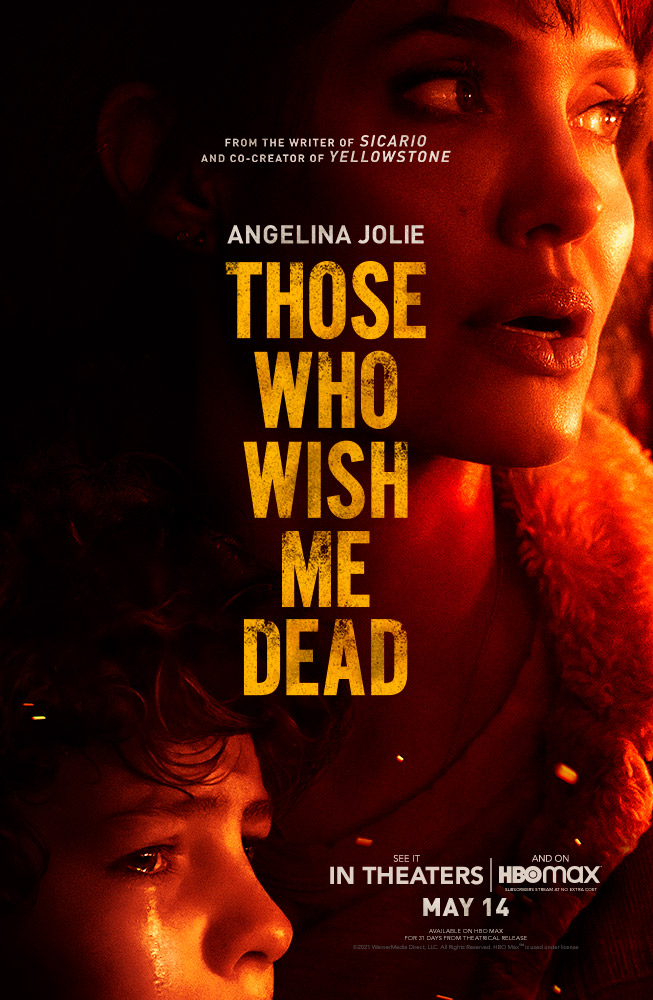 """""""Those Who Wish Me Dead"""""""