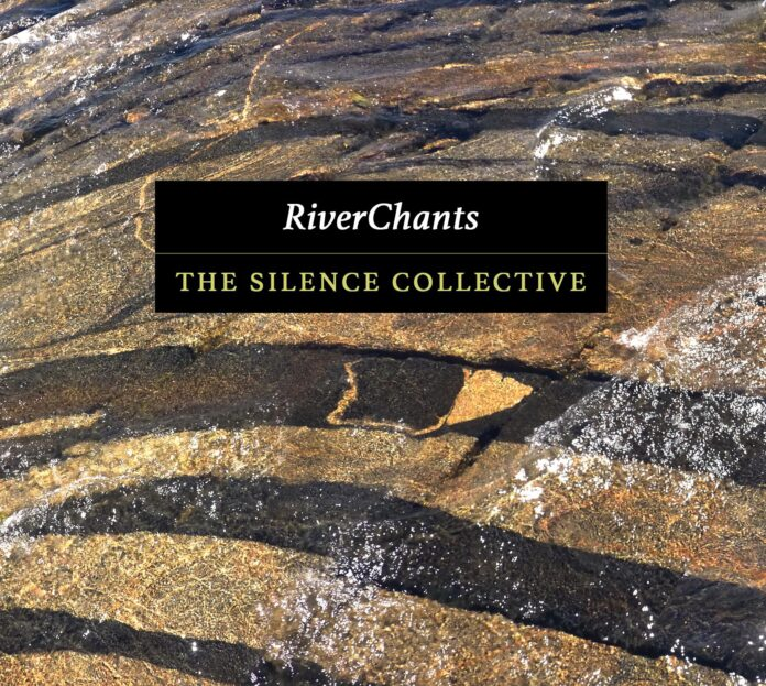 """The Silence Collective """"RiverChants"""" EP Release"""
