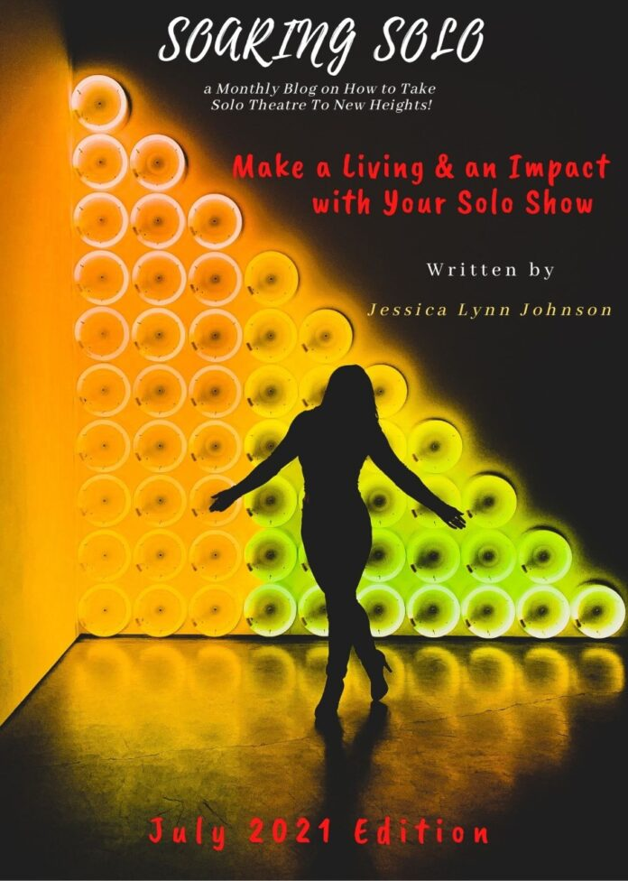 Make a Living and an Impact with Your Solo Show