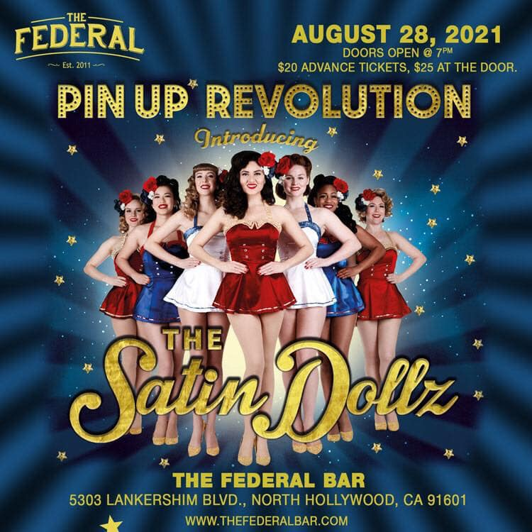 """The Satin Dollz """"Pin Up Revolution"""" at The Federal NoHo."""