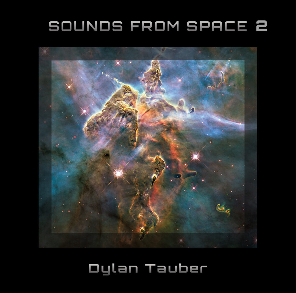 """Dylan Tauber's """"Sounds from Space 2"""""""