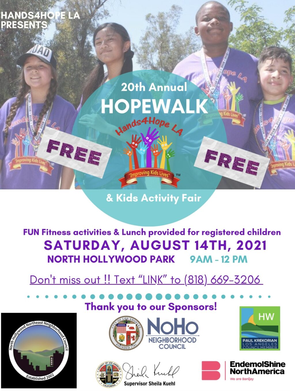 Hands4Hope LA's 20th annual HopeWalk Kid's Healthy Activity Fair to benefit free after-school programs for at-risk youth in North Hollywood.