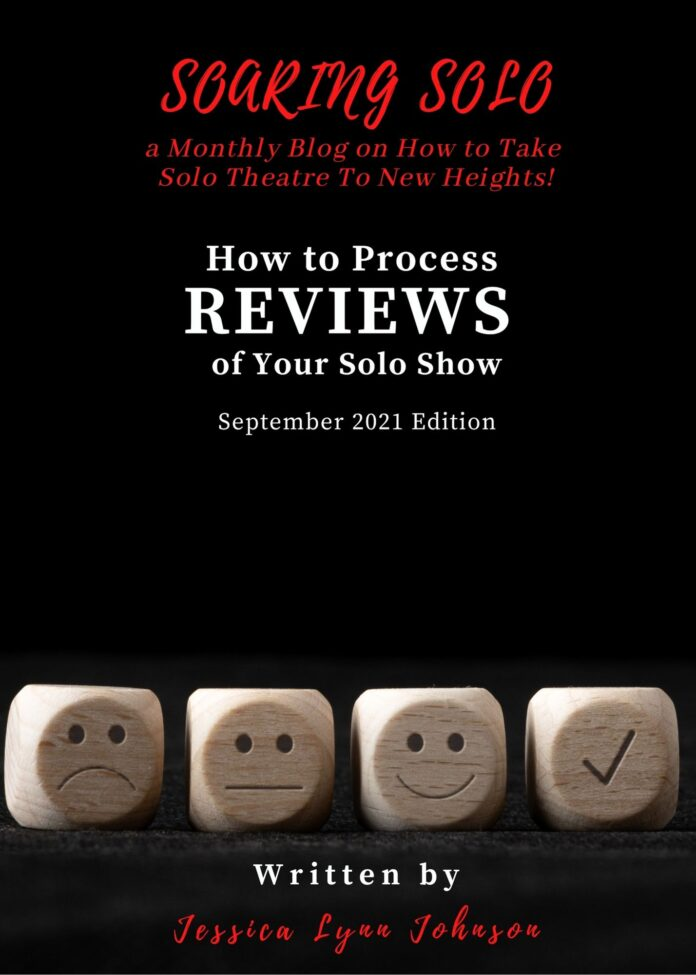 How to Process Reviews of Your Solo show