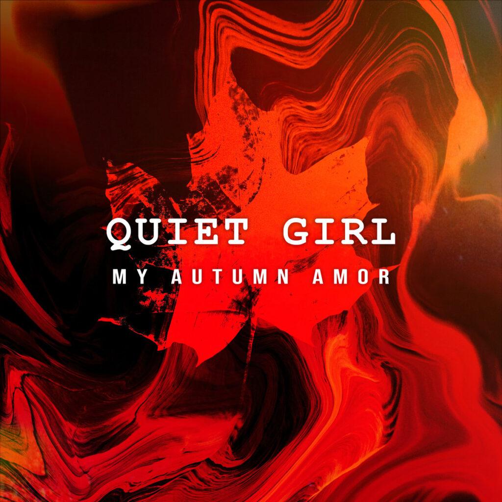 """My Autumn Amor's """"Quiet Girl"""""""