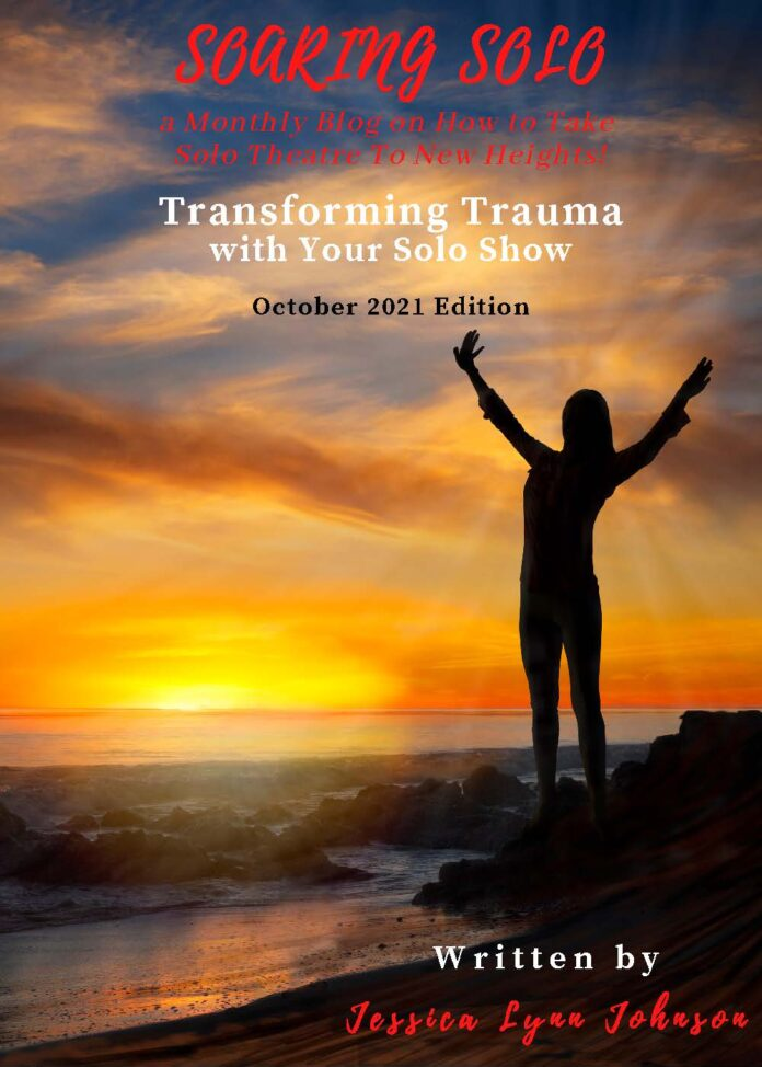 Transforming Trauma with Your Solo Show